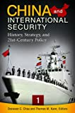 China and International Security, Donovan C. Chau and Thomas M. Kane, 1440800014