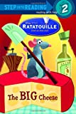 The Big Cheese (Step into Reading, Step 2) (Ratatouille movie tie in)
