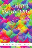 Heart Reflections and Other Love Beads, Mary Anne Beyer-Tweed, 1441578951