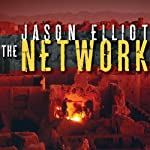 The Network: A Novel | Jason Elliot