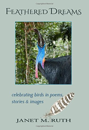 Feathered Dreams: celebrating birds in poems, stories & images by Mercury HeartLink