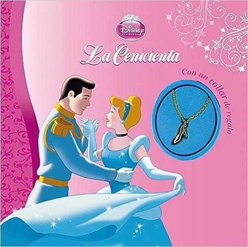 La Cenicienta. Libro Con Collar (Princesas (disney))