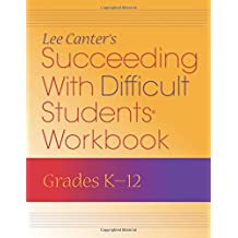Succeeding With Difficult Students Workbook: Grades K-12