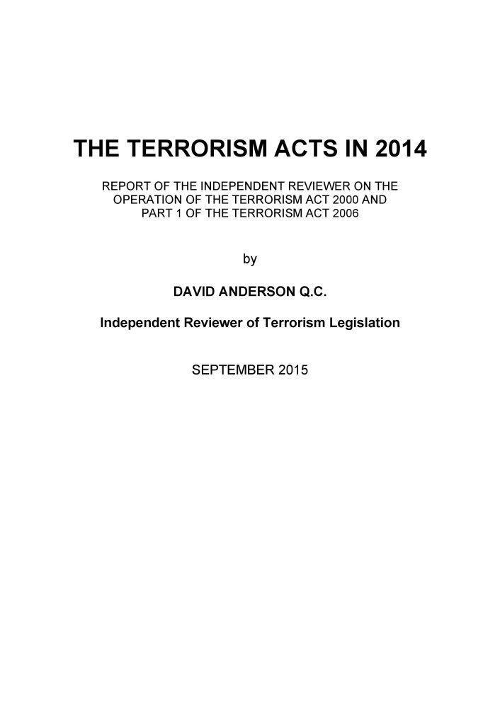 Read Online The Terrorism acts in 2014: report of the Independent Reviewer on the Operation of the Terrorism Act 2000 and part 1 of the Terrorism Act 2006 pdf