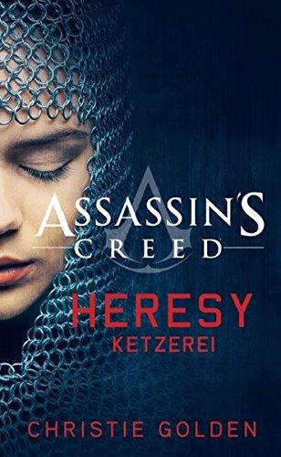 Assassin's Creed: Heresy - Ketzerei