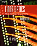 Hayes' Fiber Optics Technicians' Manual, Hayes, Jim, 1418028754
