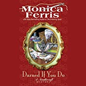 Darned if You Do: A Needlecraft Mystery | Monica Ferris