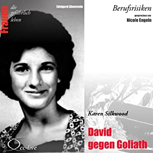 Karen Silkwood - David gegen Goliath (Frauen - Berufsrisiken) Hörbuch