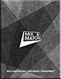 Mix & Match DVD [Get Ready? Showtime!](韓国盤)