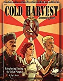 Cold Harvest: Roleplaying During the Great Purges