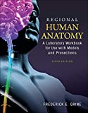 Regional Human Anatomy: A Laboratory Workbook for
