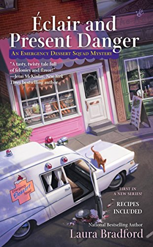 Éclair and Present Danger (An Emergency Dessert Squad Mystery)