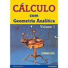 Cálculo com Geometria Analítica: Volume 1