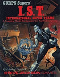 GURPS International Super Teams:  A Heroic World for Super-Powered Roleplaying (GURPS: Generic Universal Role Playing System)