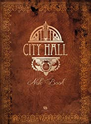 City Hall : Note Book