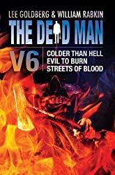 The Dead Man Vol 6: Colder than Hell, Evil to Burn, and Streets of Blood (English Edition)