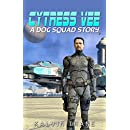 Cytress Vee - A Dog Squad Story - A Sci-fi Military Series - The First Story by Kalvin Thane (A Dog Squad Story Series Book 1)