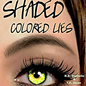 Shaded: Colored Lies Audiobook