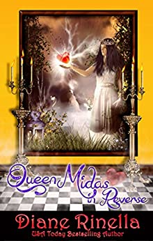 Queen Midas In Reverse: A Rock And Roll Fantasy (The Rock And Roll Fantasy Collection) by [Rinella, Diane]