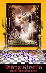 Queen Midas In Reverse: A Rock And Roll Fantasy (The Rock And Roll Fantasy Collection)