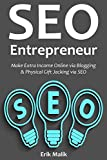 SEO ENTREPRENEUR: Make Extra Income Online via Blogging & Physical Gift Jacking via SEO