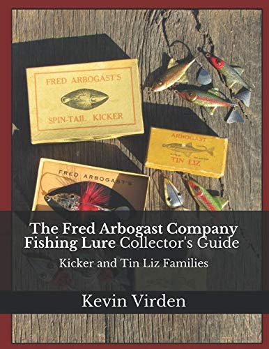 The Fred Arbogast Company Fishing Lure Collector's Guide Kicker and Tin Liz - Lure Fishing Collectors