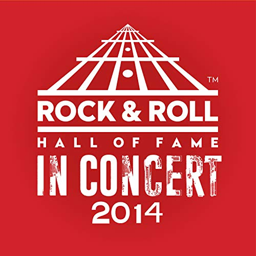 The Rock & Roll Hall Of Fame: In Concert 2014 (Live)