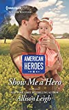 img - for Show Me a Hero (American Heroes) book / textbook / text book
