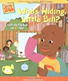 Who's Hiding, Little Bill?, Sarah Albee, 0689843216