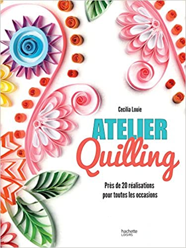 Atelier Quilling Amazon Ca Cecelia Louie Books