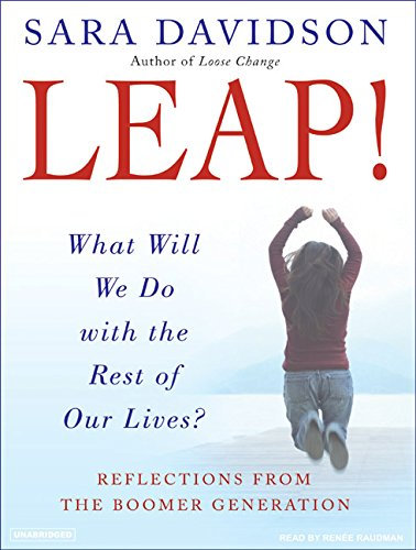 Leap!: What Will We Do with the Rest of Our Lives? by Brand: Tantor Media