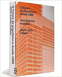 2e7eed2c7 O Futuro da Arquitetura - 9788540503724 - Livros na Amazon Brasil