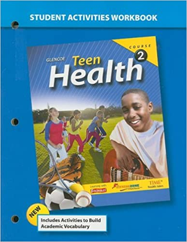 ?TOP? Teen Health, Course 2, Student Activities Workbook. years despide compania Abrigos approve