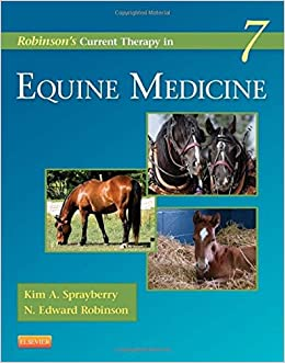 Robinson's Current Therapy In Equine Medicine, 7e (Current Veterinary Therapy) Book Pdf