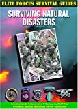 img - for Surviving Natural Disasters (Elite Forces Survival Guides) book / textbook / text book