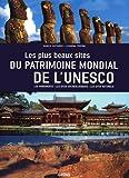 Les plus beaux Sites du Patrimoine mondial de l'UNESCO ~ Marco Cattaneo, Jasmina Trifoni