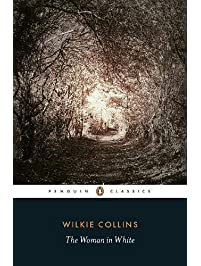 The Woman in White (Penguin Classics)