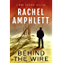 Behind the Wire (The Dan Taylor spy novel series)