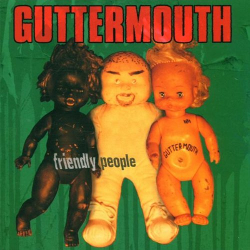 CD : Guttermouth - Friendly People (CD)