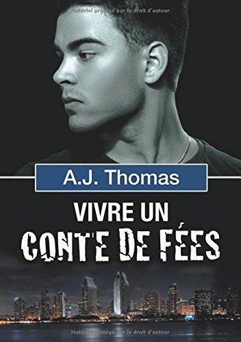 Vivre Un Conte de Fees (Partenariats Improbables)  [Thomas, A J] (Tapa Blanda)