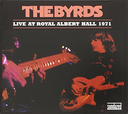 Live At Royal Albert Hall 1971 by Byrds, The