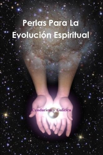 Perlas Para La Evolución Espiritual  [Cyndarion, .] (Tapa Blanda)