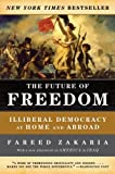 The Future of Freedom, Fareed Zakaria, 0393324877