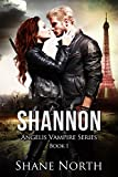 Shannon (The Angelis Vampire Series Book 1)