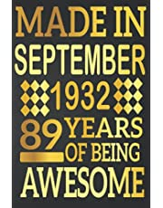 89th Birthday Gifts : Made in September 1932 , 89 Years of Being Awesome: 89 Years Old Gift Idea for Men,Son, Husband,Dad, Happy Birthday Notebook Journal ( a5 notebook ), Great alternative to a card