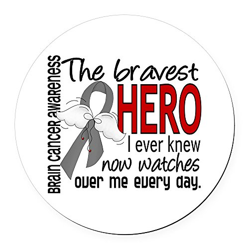 CafePress - Bravest Hero I Knew Brain Cancer Round Car Magnet - Round Car Magnet, Magnetic Bumper -