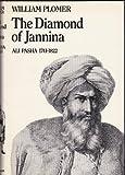 img - for The Diamond of Jannina: Ali Pasha 1741-1822 book / textbook / text book