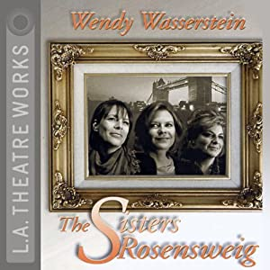 The Sisters Rosensweig Performance