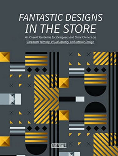 Fantastic Designs in the Store: An Overall Guideline on ...
