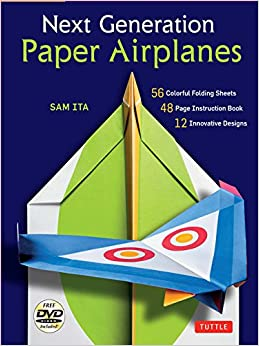 Book Next Generation Paper Airplanes Kit: [Origami Kit with DVD, Book, 56 Paper Airplanes]